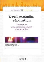 Dernières parutions dans Les cahiers du praticien, Deuil, maladie, séparation
