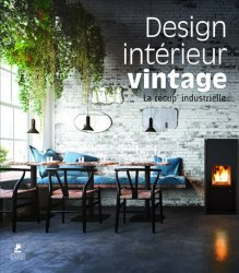 Dernières parutions sur Intérieurs contemporains, Design intérieur vintage