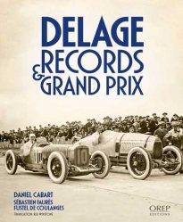 Dernières parutions sur Formule 1 , Rallyes , Courses, Delage - Records et Grand Prix