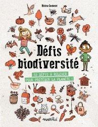 Dernières parutions sur Activités autour de la nature, Défis biodiversité