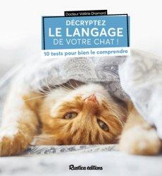 Dernières parutions sur Chat, Décryptez le langage de votre chat !