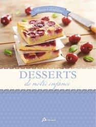 Dernières parutions dans Saveurs et traditions, Desserts de notre enfance