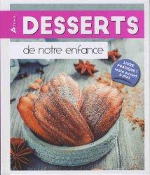 Dernières parutions dans Easy Cooking, Desserts de notre enfance