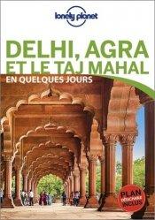 Dernières parutions sur Guides Inde, Delhi, Agra et le Taj Mahal en quelques jours. Avec 1 Plan détachable