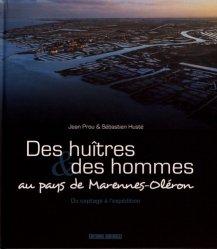 Dernières parutions sur Invertébrés d'eau de mer, Des huîtres & des hommes au pays de Marennes-Oléron