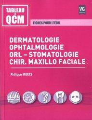Dernières parutions dans Tableau à QCM, Dermatologie, ophtalmologie, orl-stomatologie, chir.maxillo faciale