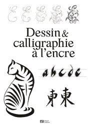 Dernières parutions sur Calligraphie, Dessin & calligraphie à l'encre