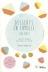 Dernières parutions dans V, Desserts en famille (ou pas). Douceurs véganes pour toutes les saisons