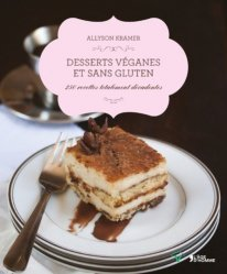 Dernières parutions dans V, Desserts véganes et sans gluten. 250 recettes totalement décadentes