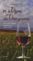 Dernières parutions sur Vins du monde, De la vigne et des vins genevois. Edition revue et augmentée https://fr.calameo.com/read/000015856c4be971dc1b8