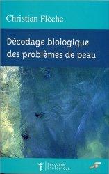 Dernières parutions dans Décodage Biologique, Décodage biologique des problèmes de peau