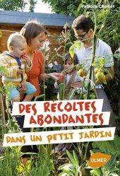 Souvent acheté avec Le traité Rustica de la conservation, le Des récoltes abondantes dans un petit jardin