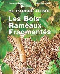 Souvent acheté avec Productions légumières, le De l'arbre au sol  - Les Bois Raméaux Fragmentés