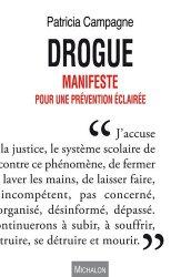 Dernières parutions sur Drogues, De la prévention de la drogue. les bonnes mesures à prendre