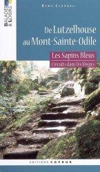 Dernières parutions dans Balades et loisirs, De Lutzelhouse au Mont-Sainte-Odile