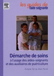 Dernières parutions sur Auxiliaire de puériculture, Démarche de soins à l'usage des aides-soignants et des auxiliaires de puériculture