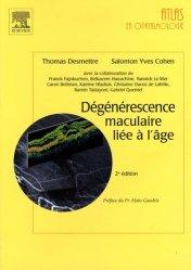 Dernières parutions dans Atlas en ophtalmologie, Dégénérescence maculaire liée à l'âge