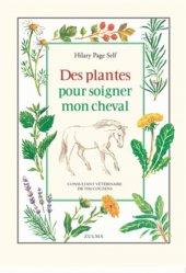 Souvent acheté avec Guide des plantes toxiques et allergisantes, le Des plantes pour soigner mon cheval
