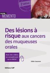 Dernières parutions dans Mémento, Des lésions à risque aux cancers des muqueuses orales