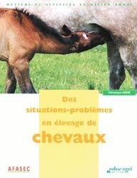 Souvent acheté avec Bique, biquets & Dame chèvre, le Des situations-problèmes en élevage du cheval