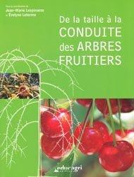 Souvent acheté avec Agriculture biologique , le De la taille à la conduite des arbres fruitiers