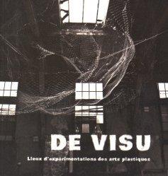 Dernières parutions dans Politiques culturelles et territoires, De visu. Lieux d'expérimentations des arts plastiques