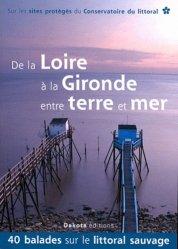 Souvent acheté avec Journal de bord (Diary) du voyage du Beagle (1831-1836), le De la Loire à la Gironde entre terre et mer