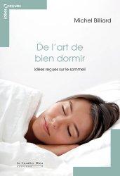 Dernières parutions dans Idées reçues , De l'art de bien dormir