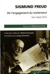 Dernières parutions dans Freud en poche, De l'engagement du traitement - Texte intégral (1913)