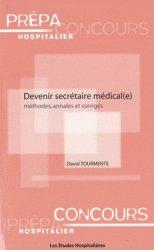 Dernières parutions sur Secrétaire médicale, Devenir secrétaire médical(e)