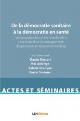 Dernières parutions dans Actes et séminaires, De la démocratie sanitaire à la démocratie en santé, vol. 1