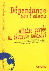 Souvent acheté avec Guide de l'épreuve de dossier de pratiques professionnelles du DEASS, le Dépendance, perte d'autonomie