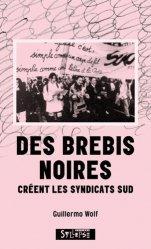 Dernières parutions sur Syndicats, Des brebis noires créent les syndicats SUD