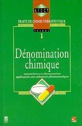 Dernières parutions dans Traité de chimie thérapeutique , Dénomination chimique