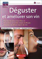 Dernières parutions dans Vigne & vin, Déguster et améliorer son vin