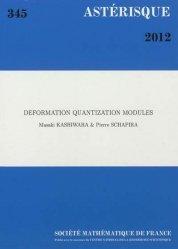 Dernières parutions dans Astérisque, Deformation quantization modules