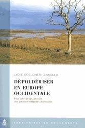 Dernières parutions sur Littoraux, Dépoldériser en Europe occidentale