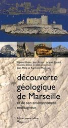 Souvent acheté avec Flore forestière française, le Découverte géologique de Marseille et de son environnement montagneux