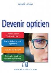 Dernières parutions dans Gestion et Organisation, Devenir opticien