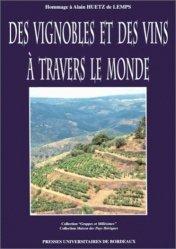 Souvent acheté avec Les terroirs viticoles, le Des vignobles et des vins à travers le monde