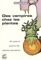 Souvent acheté avec Stratégies végétales, le Des vampires chez les plantes
