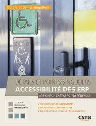 Dernières parutions sur Bâtiment, Détails et points singuliers accessibilité des ERP