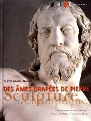 Dernières parutions sur Poterie - Sculpture, Des âmes drapées de pierre