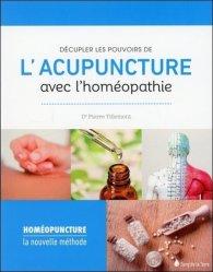 Souvent acheté avec Médecine classique chinoise & Aromathérapie vibratoire, le Décupler les pouvoirs de l'acupuncture avec l'homéopathie. La nouvelle méthode homéopuncture