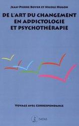 Dernières parutions dans Le Germe, De l'art du changement en addictologie et psychothérapie
