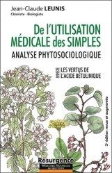 Dernières parutions sur Phytothérapie - Aromathérapie, De l'utilisation médicales des simples