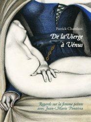 Dernières parutions sur Thèmes picturaux et natures mortes, De la Vierge à Vénus. Regards sur la femme peinte