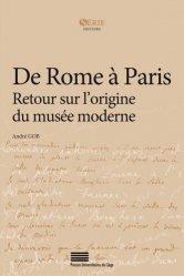Dernières parutions sur Muséologie, De Rome à Paris. Retour sur l'origine du musée moderne