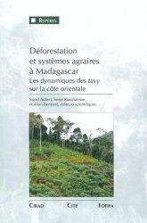 Souvent acheté avec Agroécologie, le Déforestation et systèmes agraires à Madagascar Les dynamiques des tavy sur la côte orientale