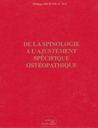 Souvent acheté avec Sommes-nous sur la voie ?, le De la spinologie à l'ajustement spécifique ostéopathique